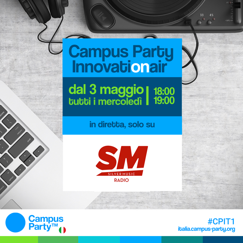 "Campus Party arriva oggi all'Università degli Studi di Roma ""Tor Vergata"""